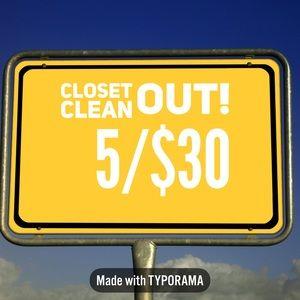 5/$30 closet cleanout.